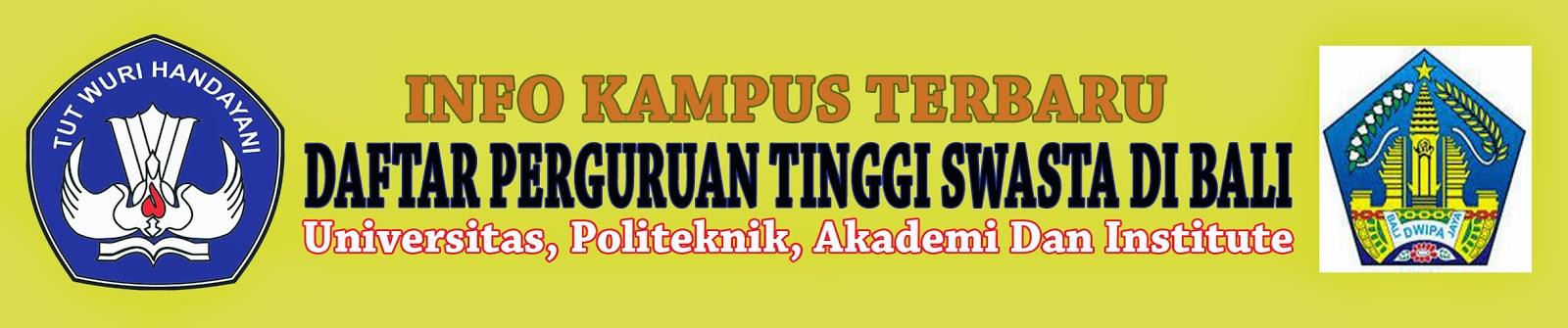 Daftar Perguruan Tinggi Swasta Di Bali