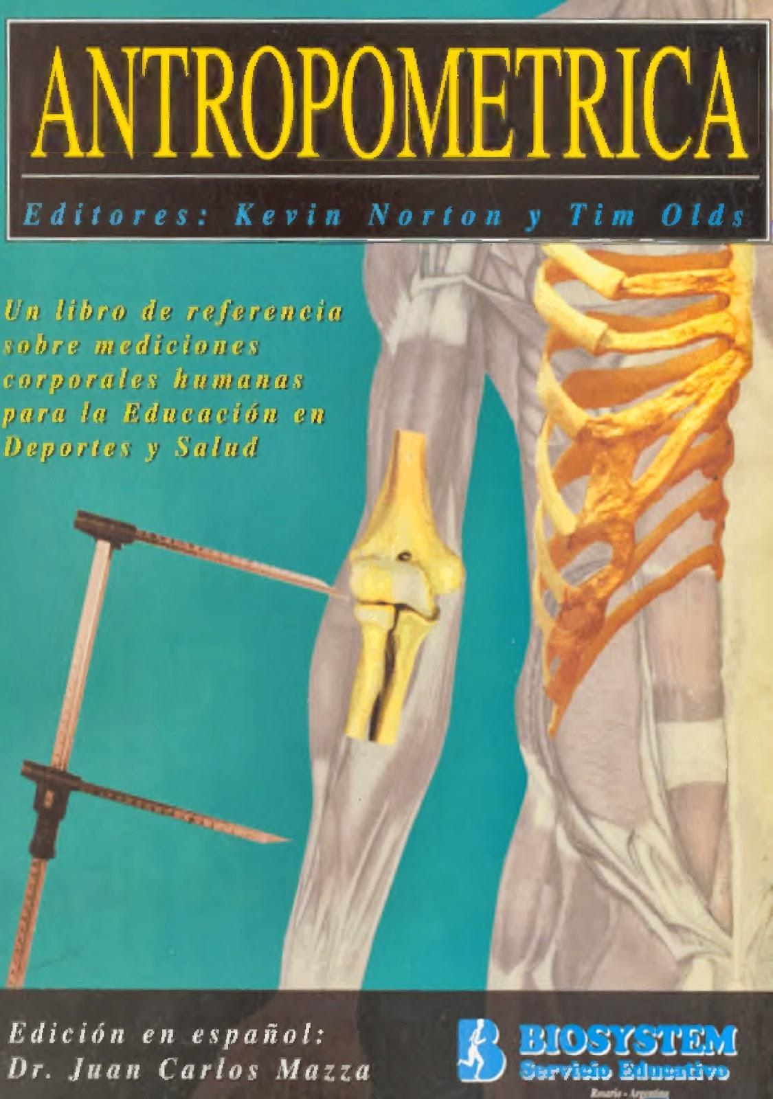 Aporte nutricional antropometrica norton k for Libro de antropometria
