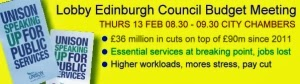 Lobby against Edinburgh Council Cuts Thurs 13 Feb 08.30 - 09.30 City Chambers