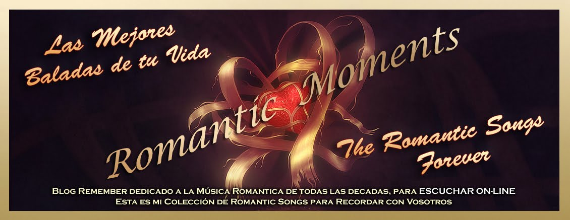 ROMANTIC MOMENTS SONGS