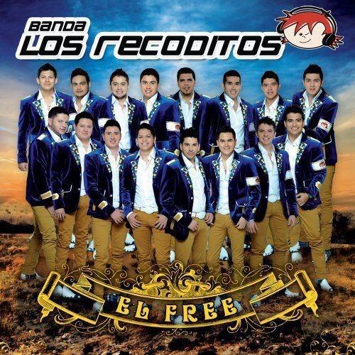Banda Los Recoditos – El Free CD Album 2013 - Descargar