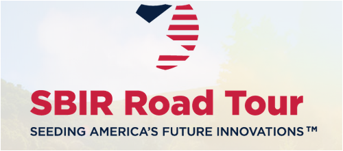 Entrepreneurs -- Watch For The SBIR Road Tour Heading to Your City!