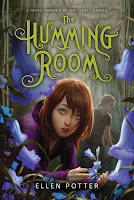 Book cover of The Humming Room by Ellen Potter