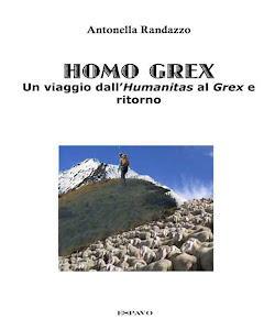 HOMO GREX -     Un viaggio dallHumanitas al Grex e ritorno