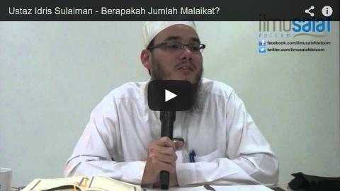 Ustaz Idris Sulaiman – Berapakah Jumlah Malaikat?
