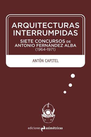 Libros arquitectura arquitecturas for Ediciones asimetricas