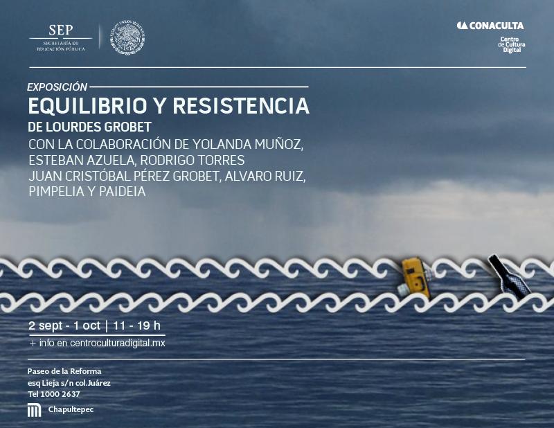 Equilibrio y Resistencia de Lourdes Grobet en el Centro de Cultura Digital