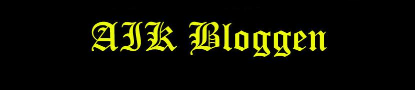 AIK Bloggen - I med och motgång!