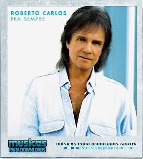 Capa Roberto Carlos – Pra Sempre | músicas