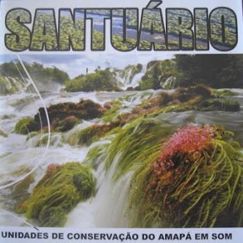 CD SANTUÁRIO: Unidades de Conservação em Som