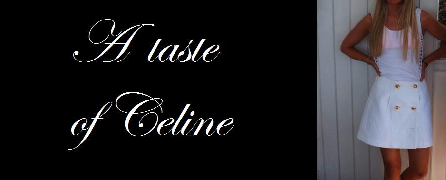 A taste of Celine