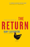 Staff Pick - The Return by Dany Laferriere