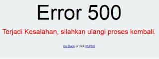 tips mudah mengatasi Error 500 saat registrasi PUPNS