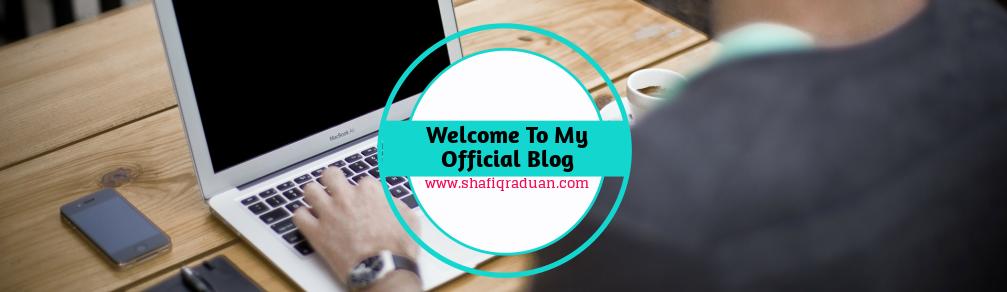 Blog Rasmi Shafiq Raduan