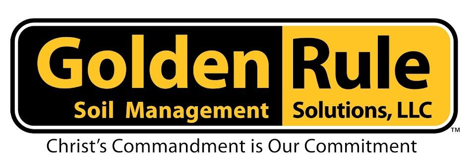 Golden Rule Soil Management Solutions