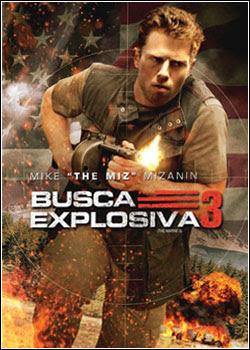 Busca Explosiva 3 Dublado 2013
