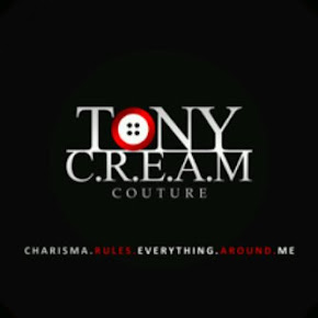 TONY C.R.E.A.M COUTURE: For more info: CLICK HERE