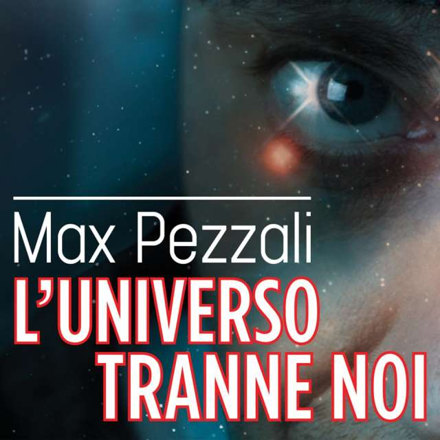 Max Pezzali - L'Universo Tranne Noi - testo video download