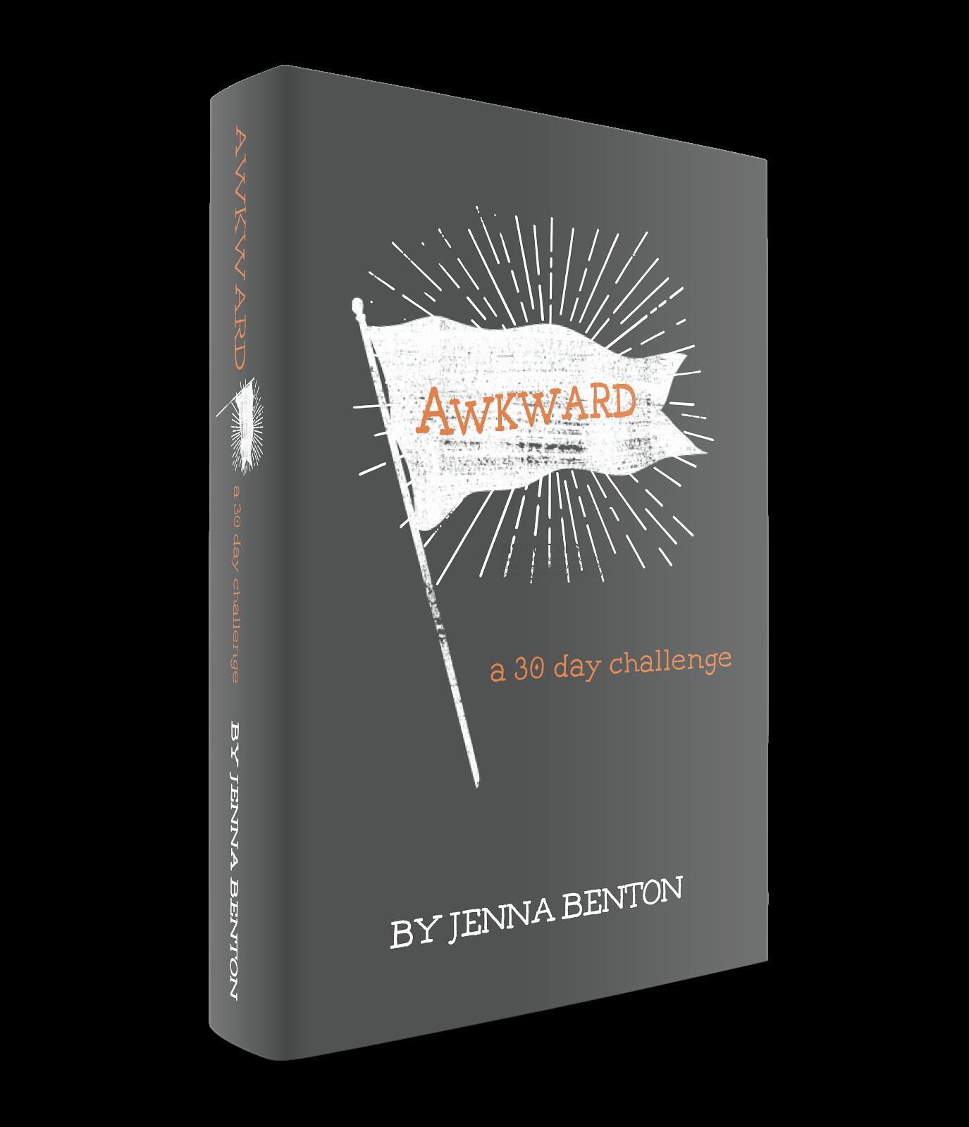 AWKWARD: a 30 day challenge