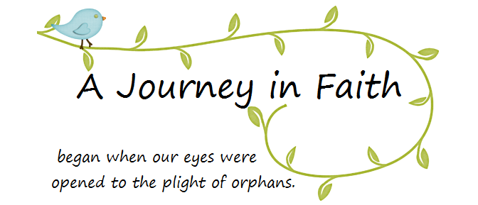Our Adoption Blog: A Journey in Faith
