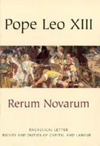 an analysis of rerum novarum by pope leon xiii and the catholic church Rerum novarum (from its incipit pope leo xiii articulated the catholic church's response to the social conflict that had risen and ethical analysis by charles.
