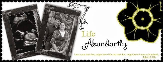 Life...Abundantly