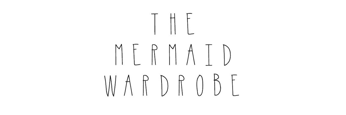 The Mermaid Wardrobe