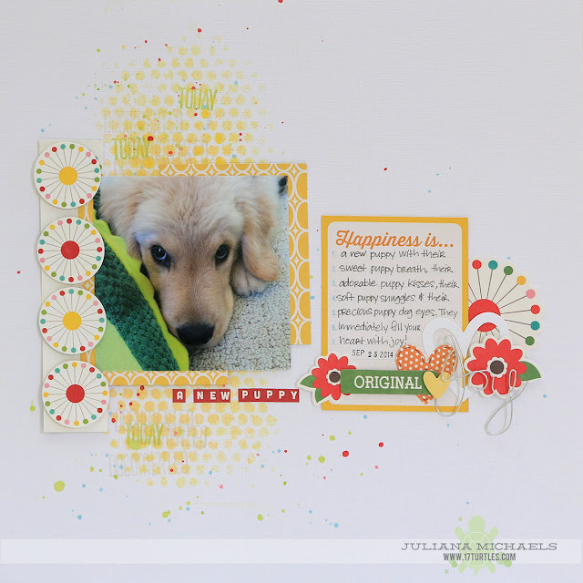 Happiness Is A New Puppy Scrapbook Page by Juliana Michaels featuring Jillibean Soup Sew Sweet Sunshine Soup