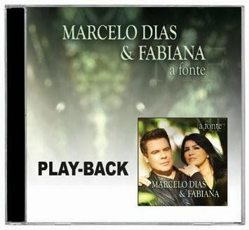 Marcelo Dias e Fabiana - A Fonte - Playback 2013