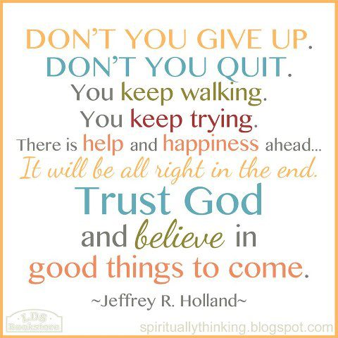 Giving Up Lds Quotes. QuotesGram
