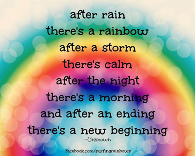 After The Storm Quotes Magnificent After Rain There's A Rainbow After A Storm There's Calm After The