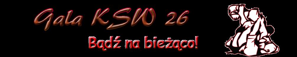 Transmisja ksw 26 online. Gdzie oglądać ksw 26 live?