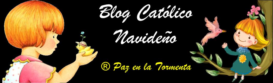 ® Blog Católico Navideño  ®