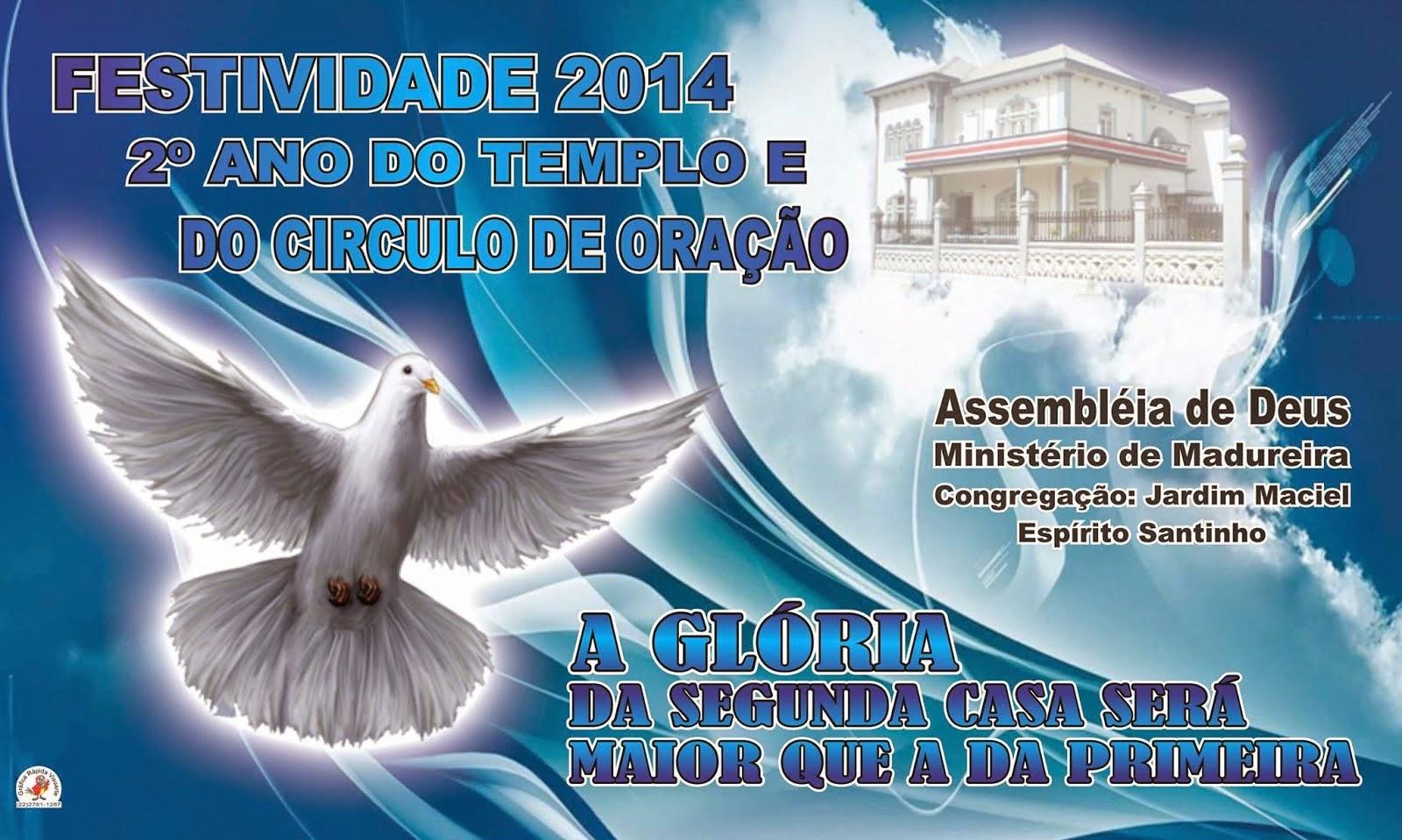2º aniversário da Igreja Assembleia de Deus de Espírito Santinho