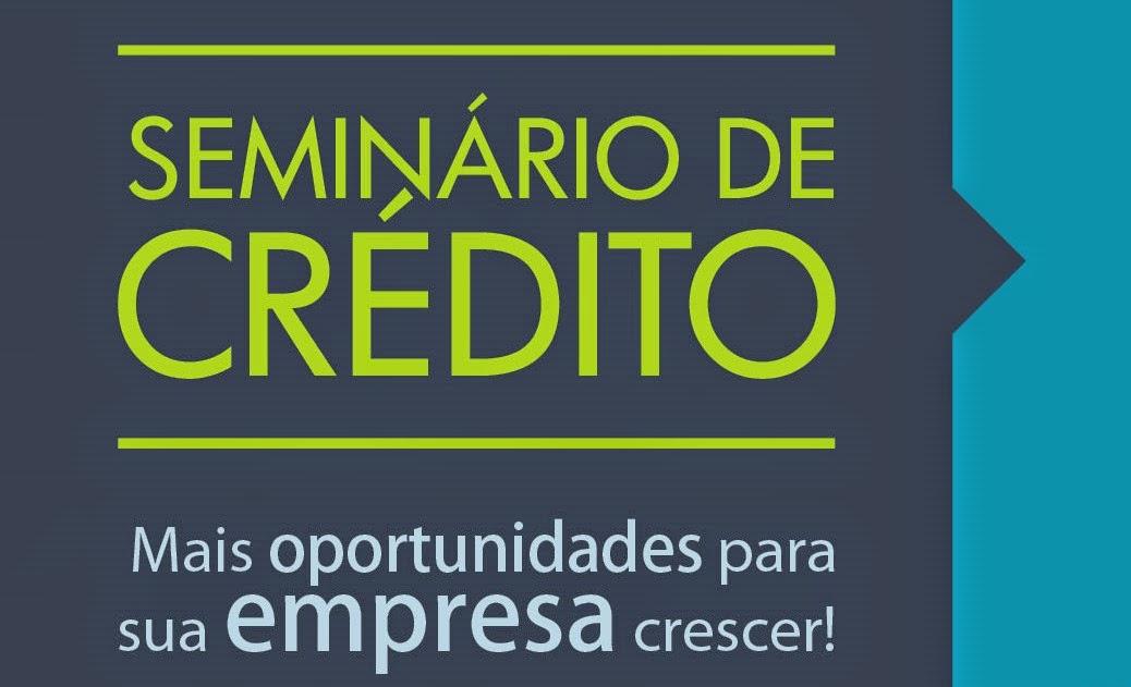 Dia 09/03/15, Teresópolis RJ sediará o Seminário debate crédito para micro e pequenas empresas