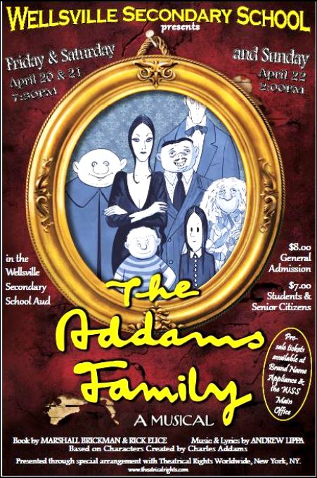 4-21/22/23 Wellsville Musical, The Adams Family