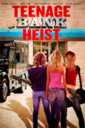 Teenage Bank Heist Online
