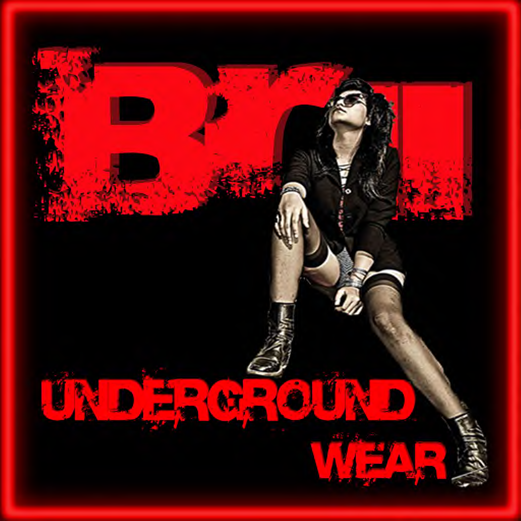 .:Brii Underground Wear:.