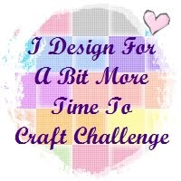 I design for: A Bit More Time To Craft