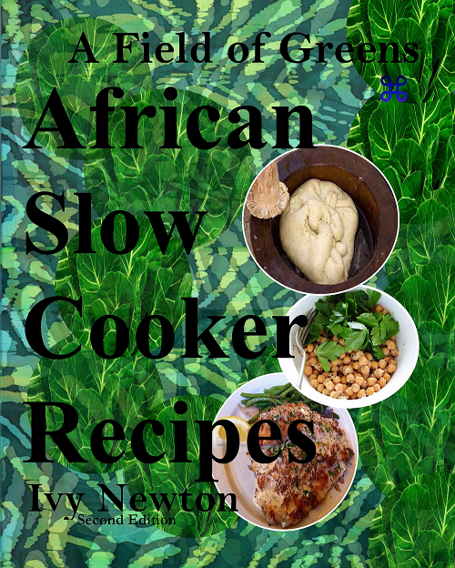 African slow cooker recipes chic african culture make 111 easy african slow cooker recipes forumfinder Gallery