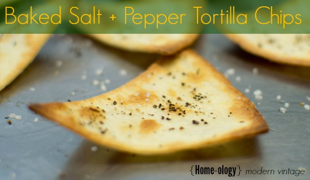 baked salt + pepper tortilla chips