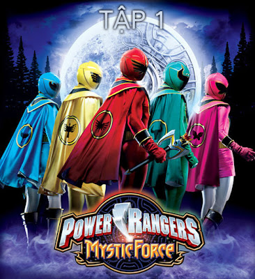 Power Rangers Mystic Force Tập 1