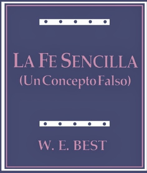 W. E. Best-La Fe Sencilla-