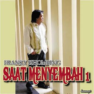 Album Saat Menyembah 1 - Franky Sihombing