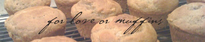 For Love or Muffins