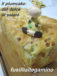 IL PLUMCAKE DAL DOLCE AL SALATO