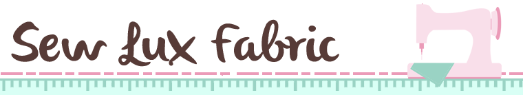 Sew Lux Fabric