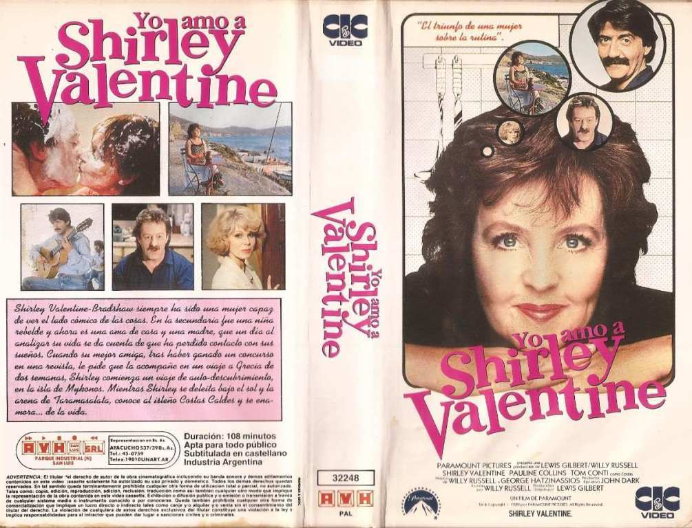 shirley valentine 1989 essay I never watched 'shirley valentine' when it first came out in 1989 a movie adapted from a play featuring a middle aged woman discussing her re-awakening was definitely not my sort of thing at the age of 17.