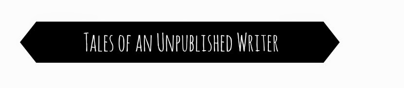 Tales Of An Unpublished Writer