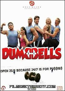 Dumbbells Torrent Dual Áudio